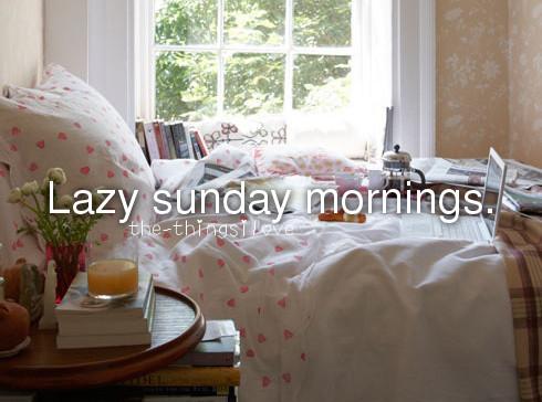 Lazy sunday tips