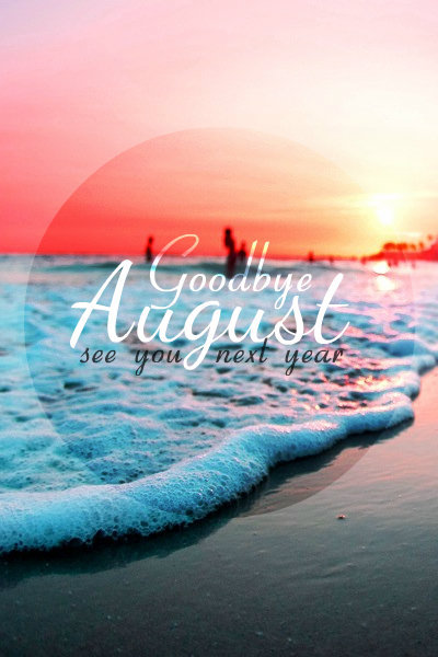 Favorites of August