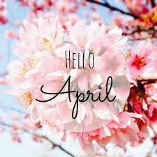 Hello April, Goodbye March