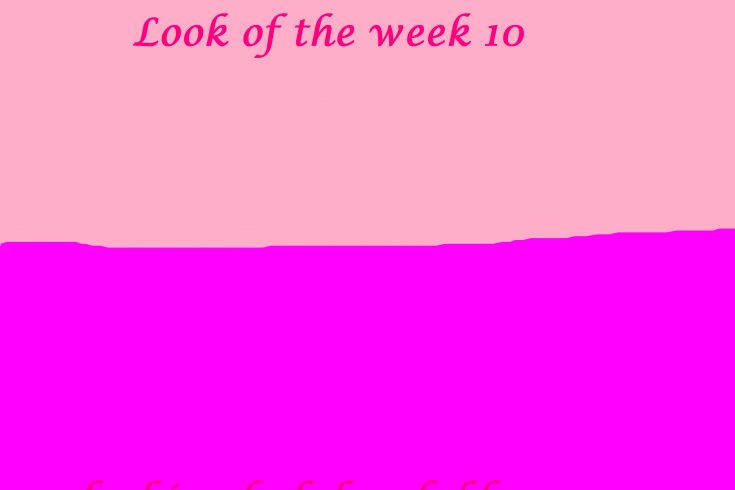 Look of the week 10