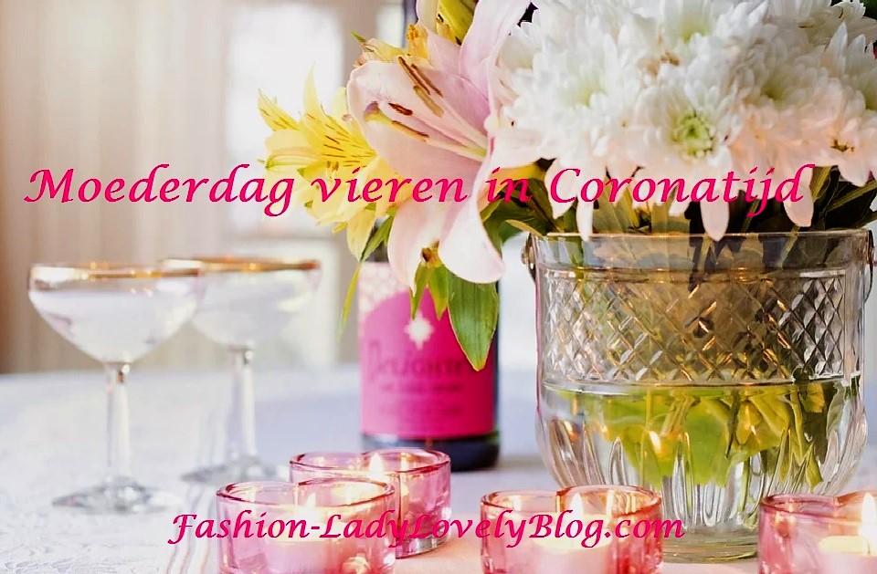 Moederdag vieren in Coronatijd