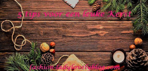5 tips voor een leuke kerst