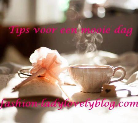 20 tips voor een mooie dag