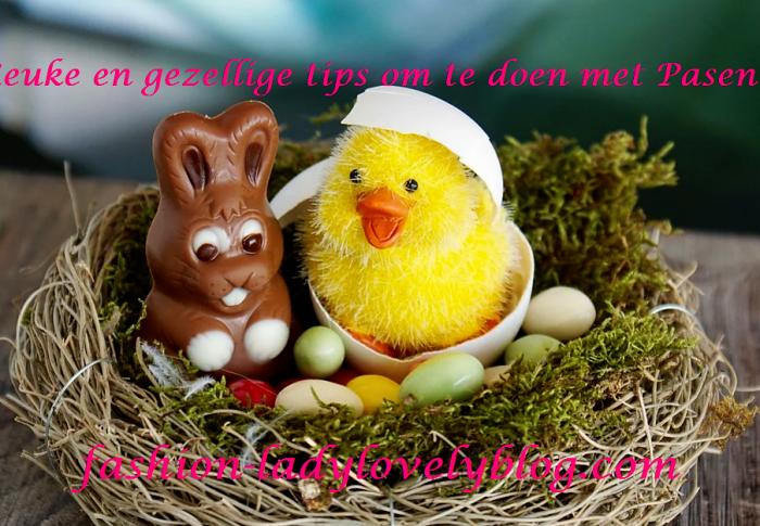 Leuke en gezellige tips om te doen met Pasen