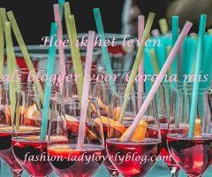 Hoe ik het leven als blogger voor Corona mis